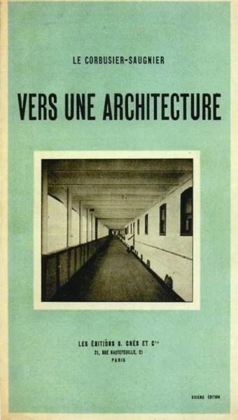 Ле Корбюзье. «К архитектуре». 1923 г.